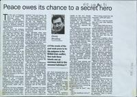 'Peace owes its chance to a secret hero', press cutting from The Sunday Times